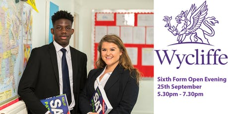 Sixth Form Open Evening,  Wycliffe College tickets