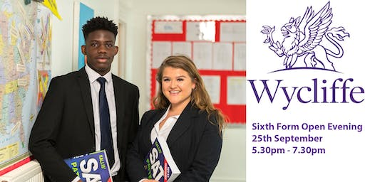 Sixth Form Open Evening,  Wycliffe College