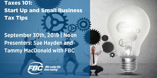 Small Business Taxes 101 - Lunch & Learn