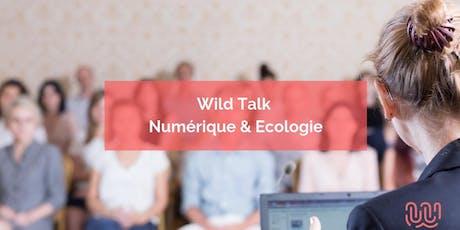 Wild Talk - Numérique & Écologie - Wild Code School Strasbourg billets