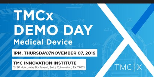 TMCx Demo Day | Medical Device 2019