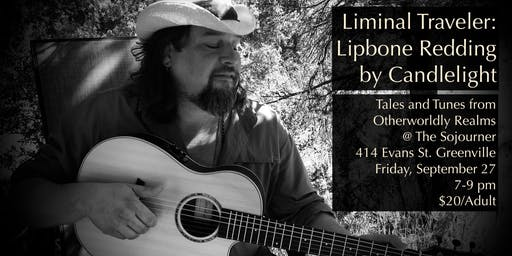 Liminal Traveler: Lipbone Redding by Candlelight