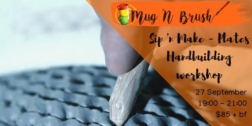 Sip 'n Make - Clay plates handbuilding workshop