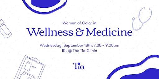 WOC in Wellness & Medicine