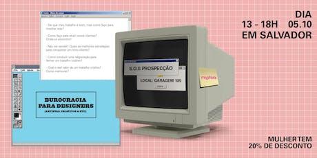 Burocracia para Designers - SOS PROSPECÇÃO ingressos