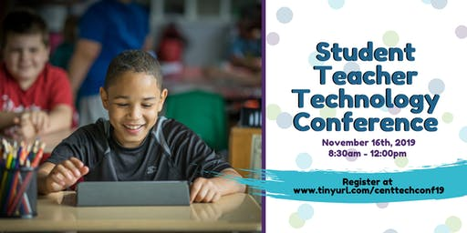 Student Teacher Technology Conference