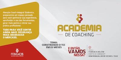 4ª Academia de Coaching  - CONSTRUINDO O TCC EM 03 MESES