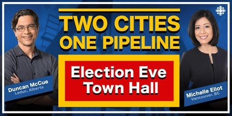 Cross Country Checkup - Two Cities, One Pipeline. Your Vote. tickets