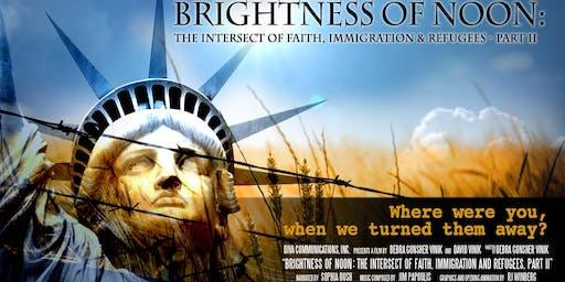 Brightness of Noon: Part II - Film Screening