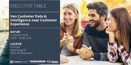 Executive Table I Van Customer Data & Intelligence naar Customer Experience tickets