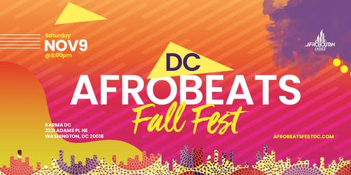 DC Afrobeats Fall Fest - Artist & Dance Performances | Top DJs | Popup Shop | Food Vendors | Art | Day Party