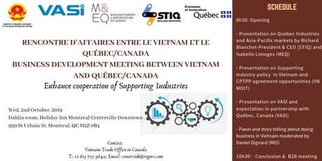 Rencontre d'Affaires entre le Vietnam et le Québec/Canada Business Development meeting between Vietnam and Québec/Canada  Enhance cooperation of Supporting Industry tickets