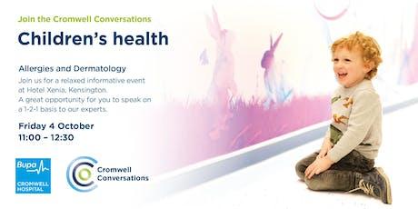 Cromwell Conversation - Children's Health tickets