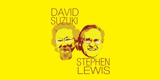 David Suzuki & Stephen Lewis Climate First Tour