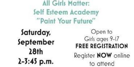 All Girls Matter Self Esteem Academy Harvest Girls International tickets