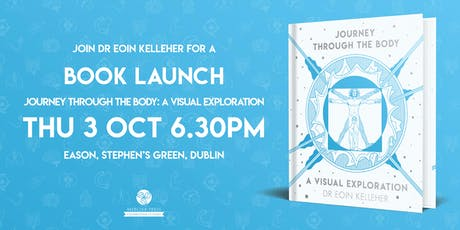 Book Launch - Journey Through the Body by Dr. Eoin Kelleher tickets