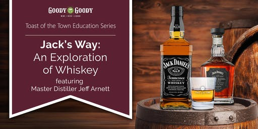 Jack's Way: An Exploration of Whiskey