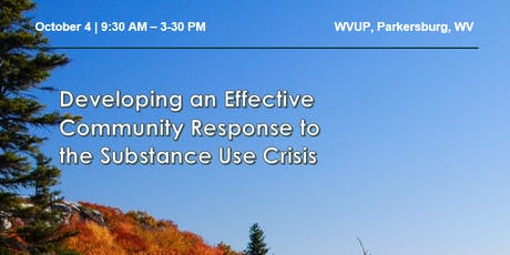 Developing an Effective Community Response to the Substance Use Crisis tickets