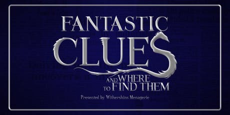 Fantastic Clues and Where to Find Them tickets