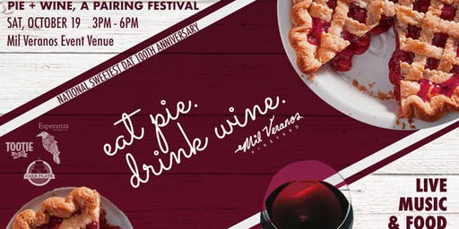 Wine + Pie Pairing on Sweetest Day