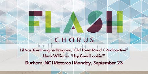 FLASH CHORUS sings Hank Williams, Lil Nas X and Imagine Dragons