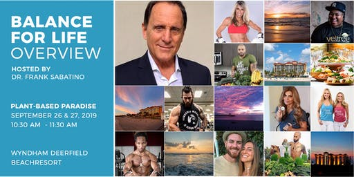Balance for Life Overview Hosted by Dr. Frank Sabatino