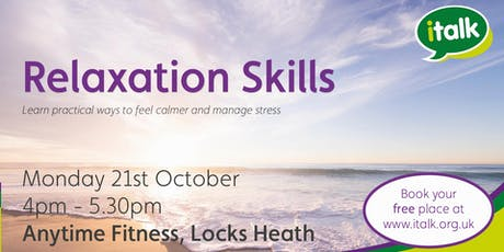 Relaxation Skills - Locks Heath tickets