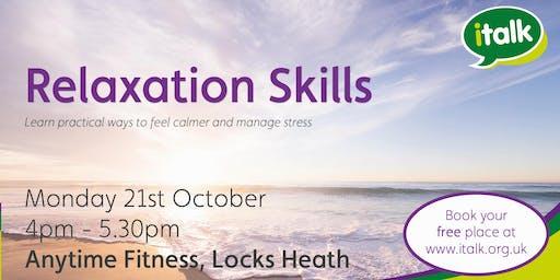 Relaxation Skills - Locks Heath