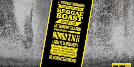 Reggae Roast - Warehouse Session tickets