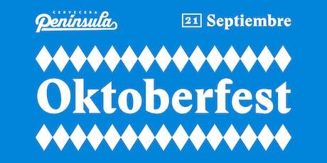 Oktoberfest Cervecera Península entradas