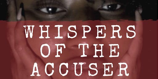 Whispers of the Accuser (New York Showing)