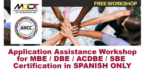 Maryland Department of Transportation MBE, DBE, SBE and ACDBE Certification Workshops tickets