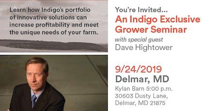 Exclusive Grower Dinner Seminar & Guest Speaker- Dave Hightower   - Delmar,MD tickets
