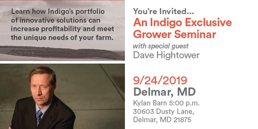 Exclusive Grower Dinner Seminar & Guest Speaker- Dave Hightower   - Delmar,MD