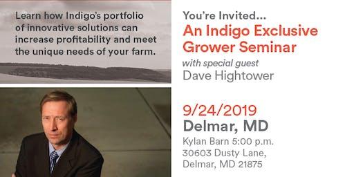 Exclusive Grower Dinner Seminar & Guest Speaker- Dave Hightower   - Delmar,MD