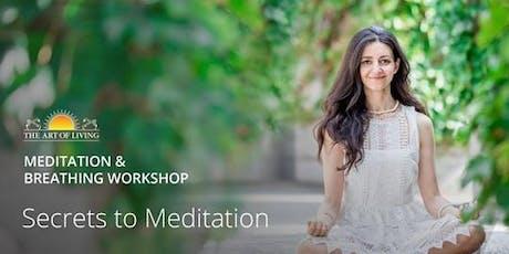 Secrets to Meditation - Meditation & Breathing Workshop tickets