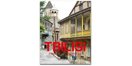 SAVE Europe's Heritage Book Launch - Tbilisi Preserving a Historic City tickets