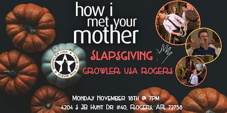 How I Met Your Mother  Slapsgiving Trivia at Growler USA Rogers tickets
