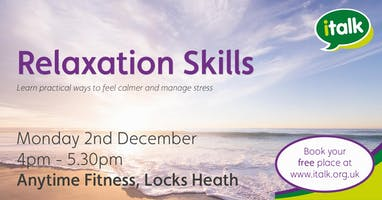 Relaxation Skills - Locks Heath
