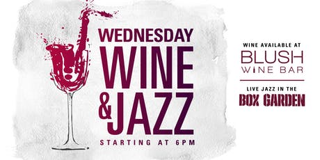 Wednesday Wine & Jazz at Legacy Hall tickets