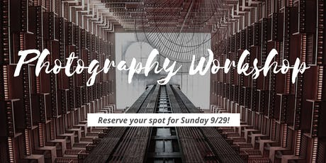 Next Level Photography Workshop tickets