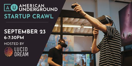 Startup Crawl: Lucid Dream VR tickets