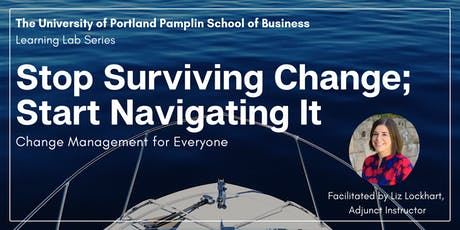 Learning Labs: Stop Surviving Change; Start Navigating It tickets