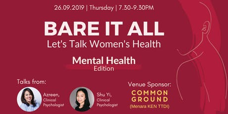 Bare It All: Let's Talk Women's Health - Mental Health Edition tickets
