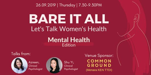 Bare It All: Let's Talk Women's Health - Mental Health Edition