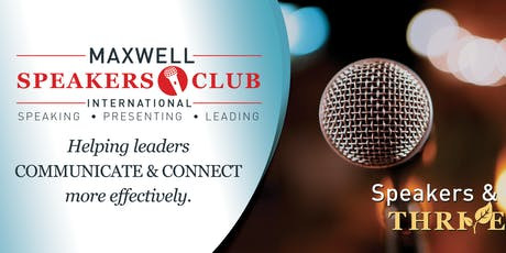 Public Speaking & Networking Opportunities  - John Maxwell Speakers Club tickets