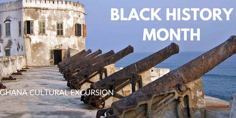 Black History Month - Ghana Cultural Excursion tickets