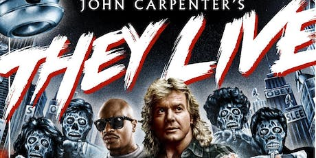 CULTURE CINEMA PRESENTS: THEY LIVE (1988) tickets