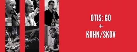 Otis: Go, Kuhn/Skov Duo