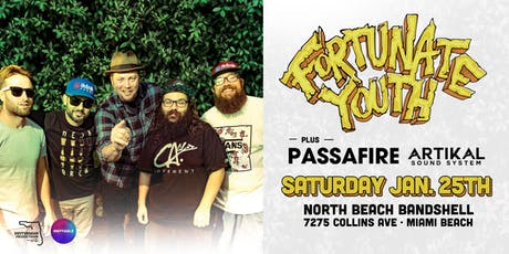 FORTUNATE YOUTH & PASSAFIRE w/ ARTIKAL SOUND SYSTEM - Miami Beach tickets